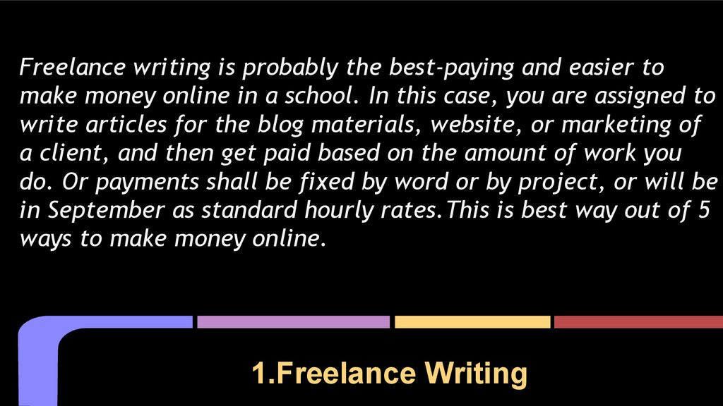 1.Freelance Writing Freelance writing is probab...