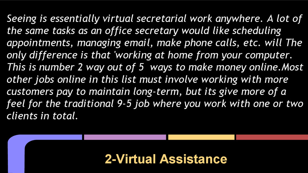 2-Virtual Assistance Seeing is essentially virt...
