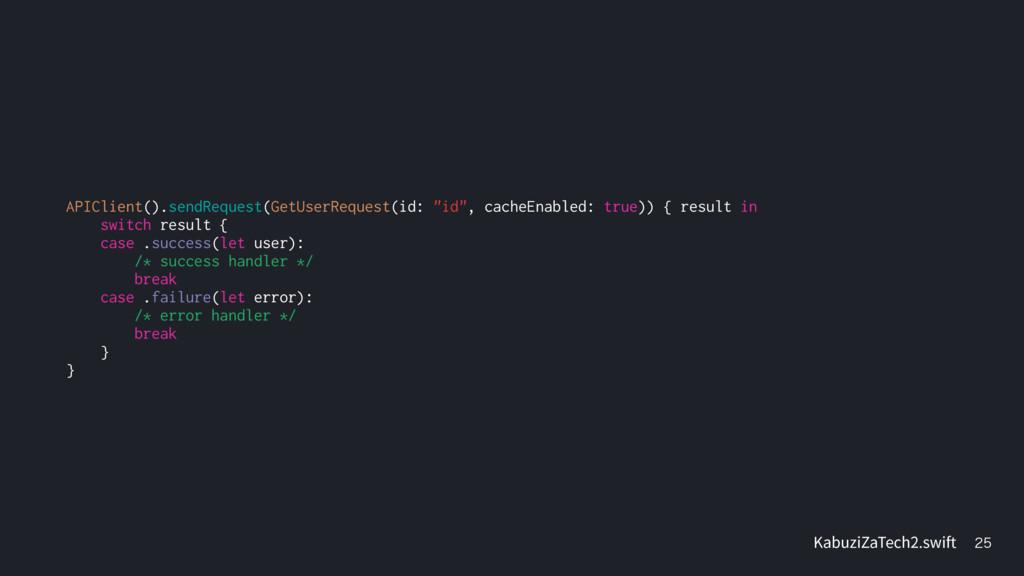 "APIClient().sendRequest(GetUserRequest(id: ""id""..."