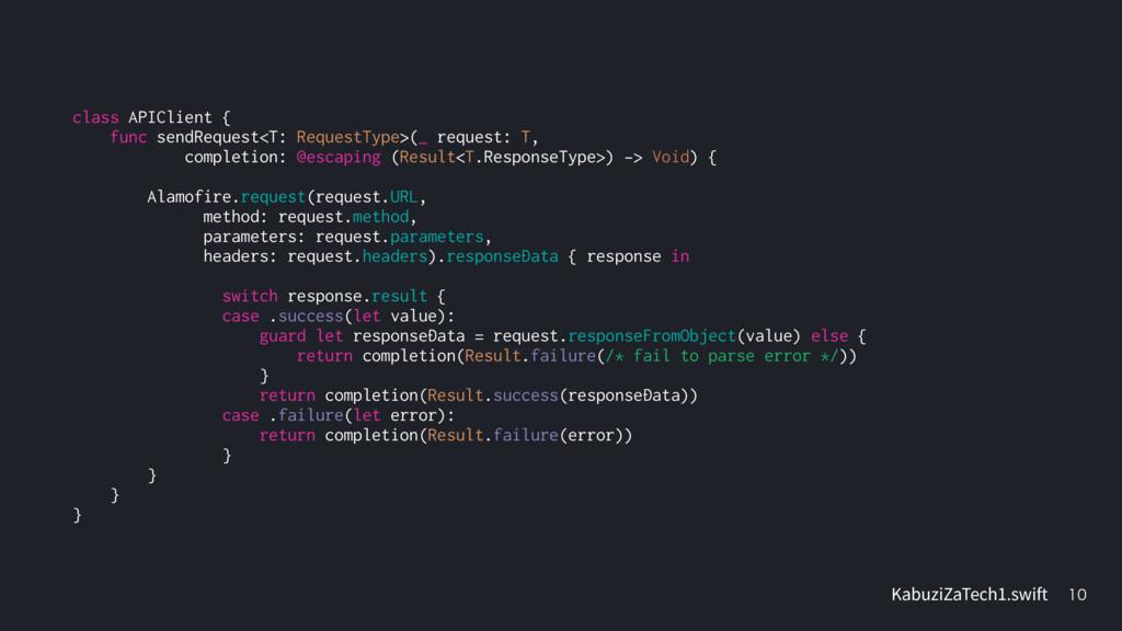 class APIClient { func sendRequest<T: RequestTy...