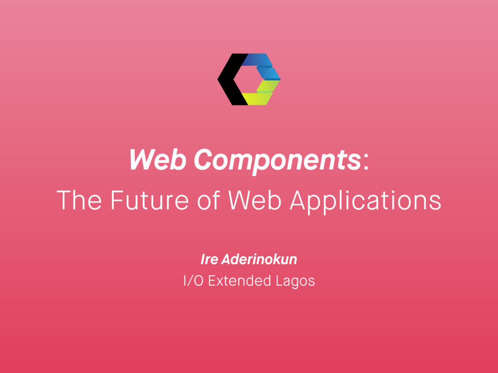 Web Components: The Future of Web Applications ...