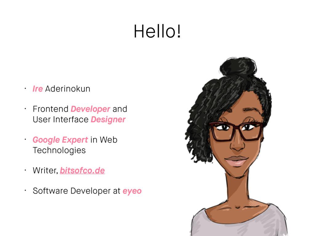 Hello! • Ire Aderinokun • Frontend Developer an...