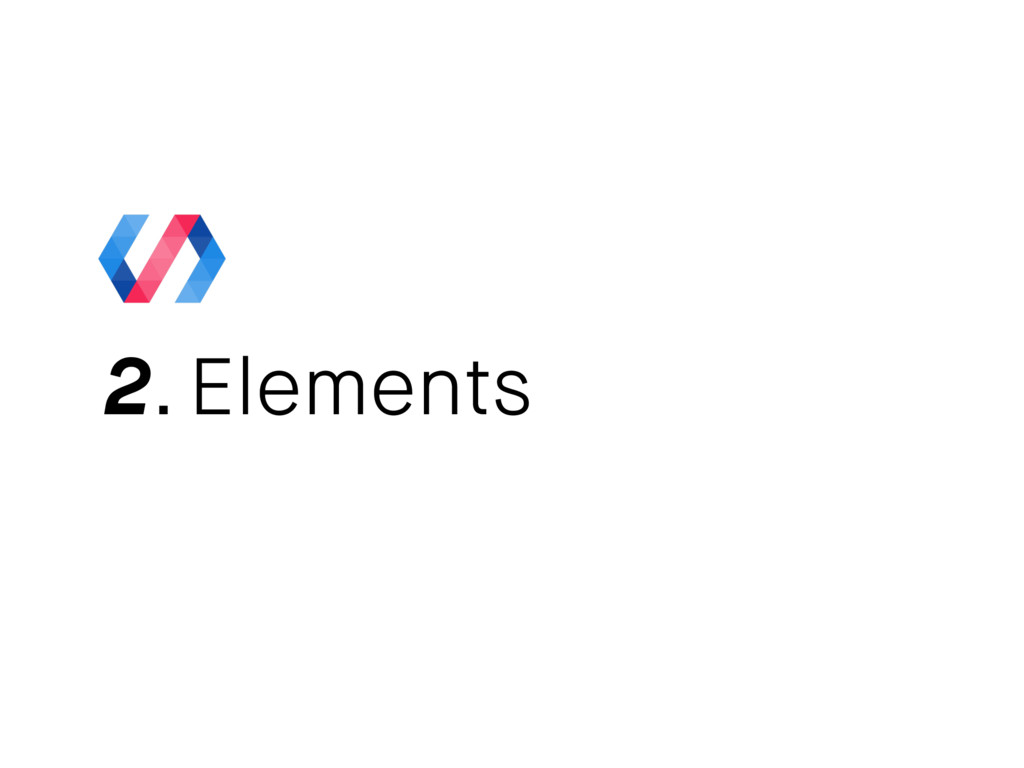 2. Elements