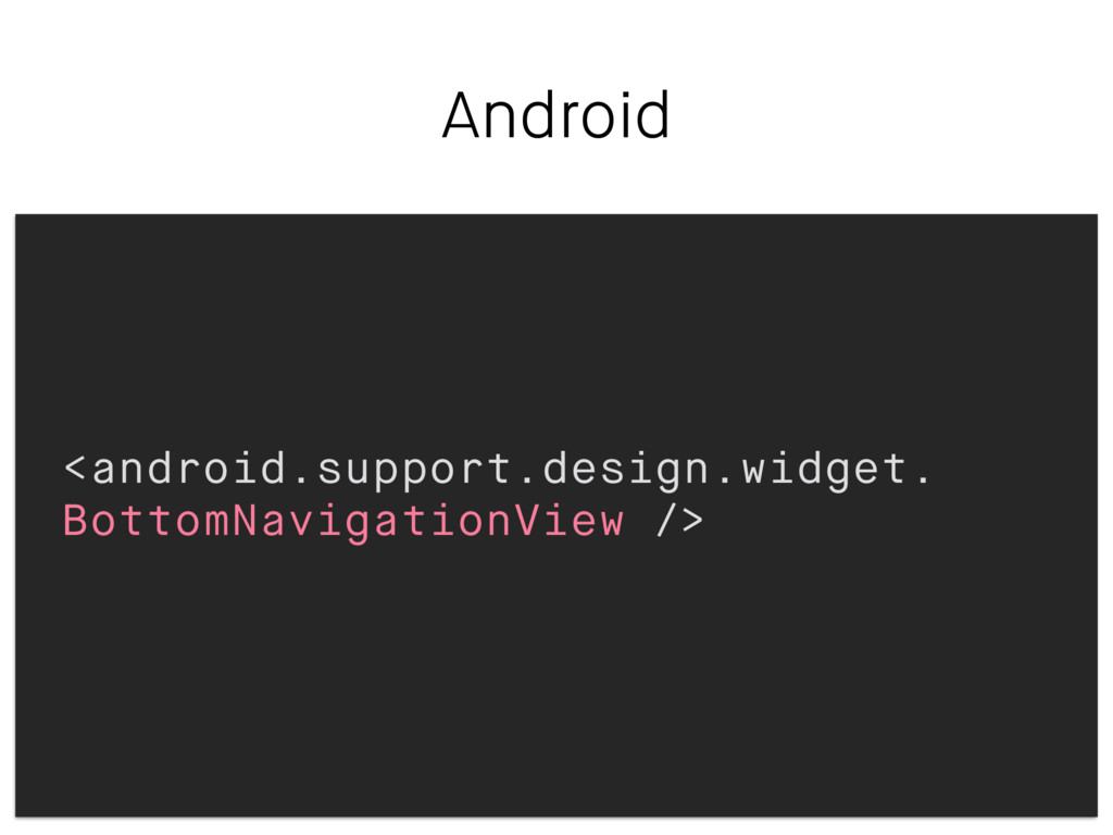 Android <android.support.design.widget. BottomN...