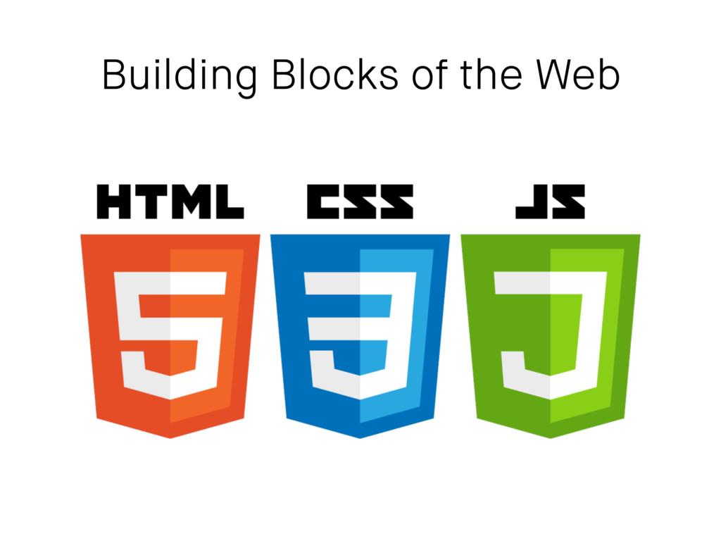 Building Blocks of the Web