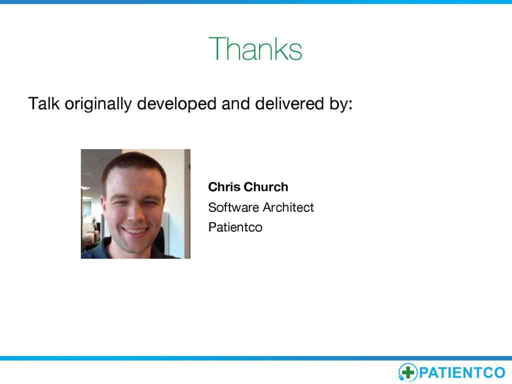 Thanks Talk originally developed and delivered...