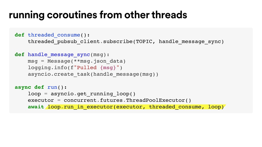 running coroutines from other threads def threa...