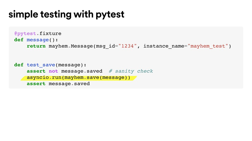 simple testing with pytest @pytest.fixture def ...