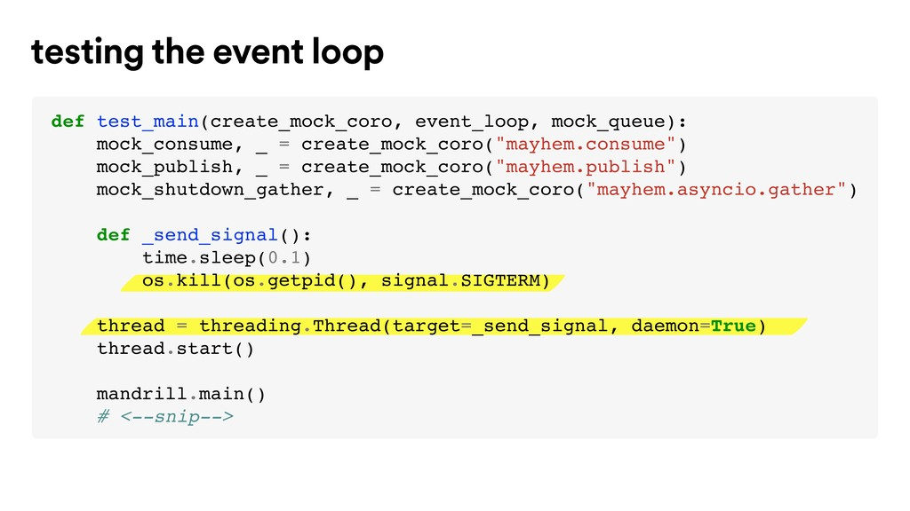 testing the event loop def test_main(create_moc...