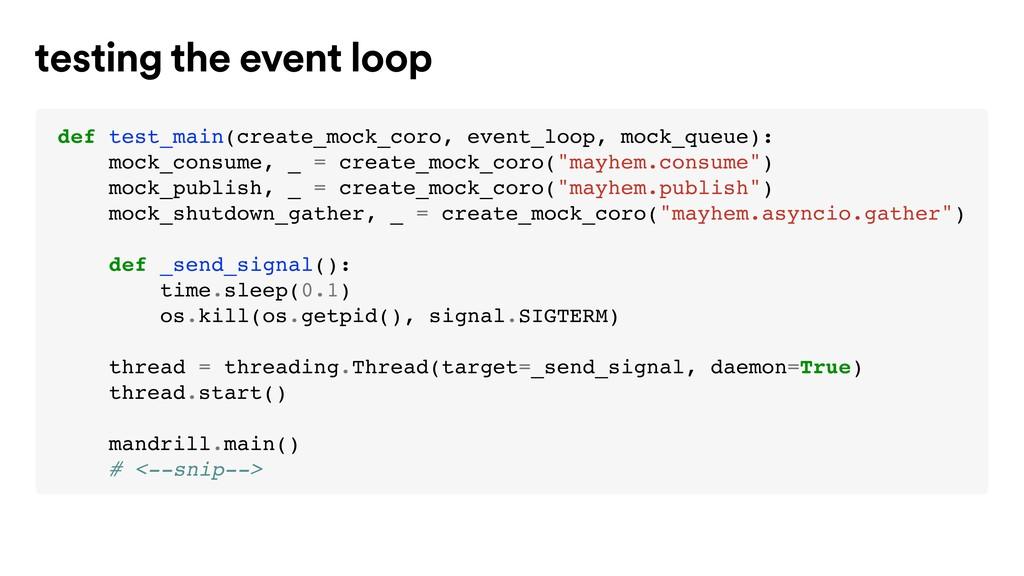 def test_main(create_mock_coro, event_loop, moc...