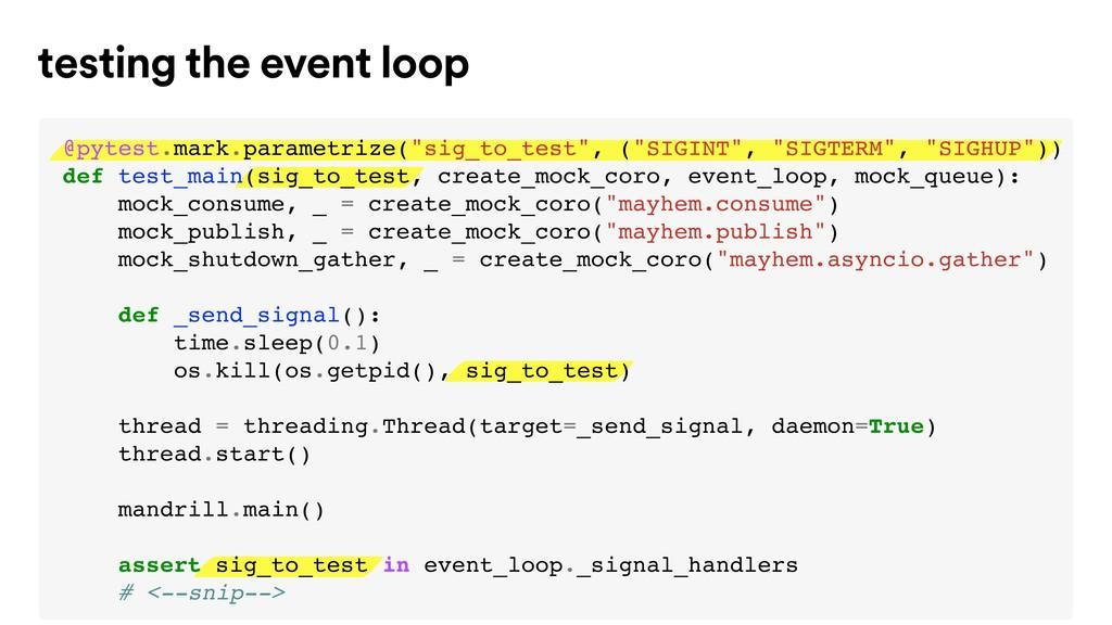 testing the event loop @pytest.mark.parametrize...