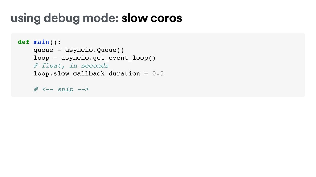 def main(): queue = asyncio.Queue() loop = asyn...