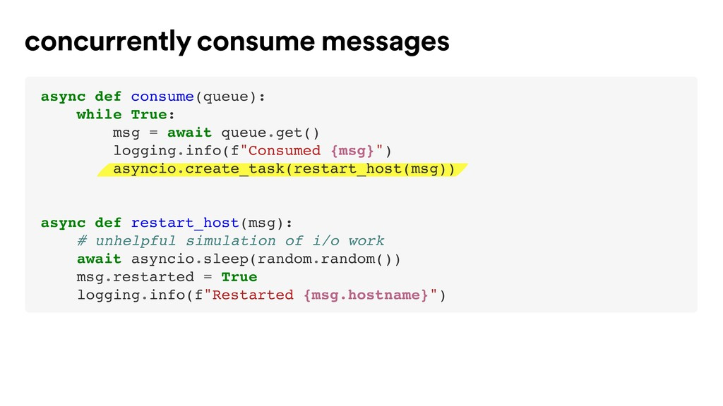 concurrently consume messages async def consume...