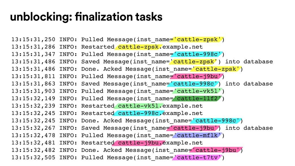 unblocking: finalization tasks 13:15:31,250 INF...