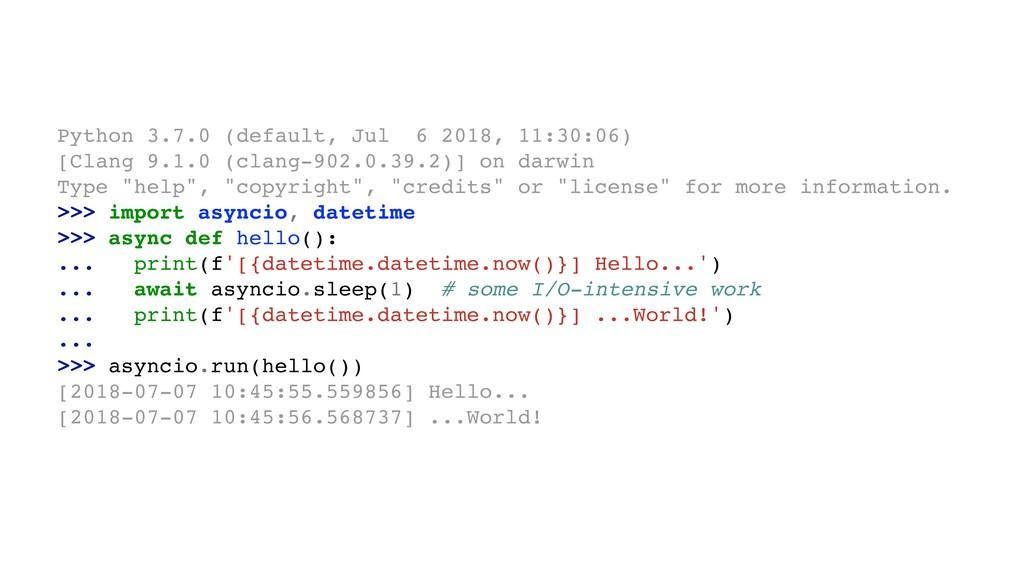 Python 3.7.0 (default, Jul 6 2018, 11:30:06) [C...