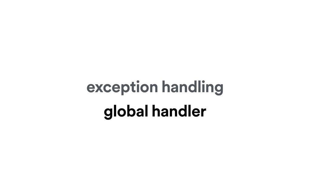 exception handling global handler