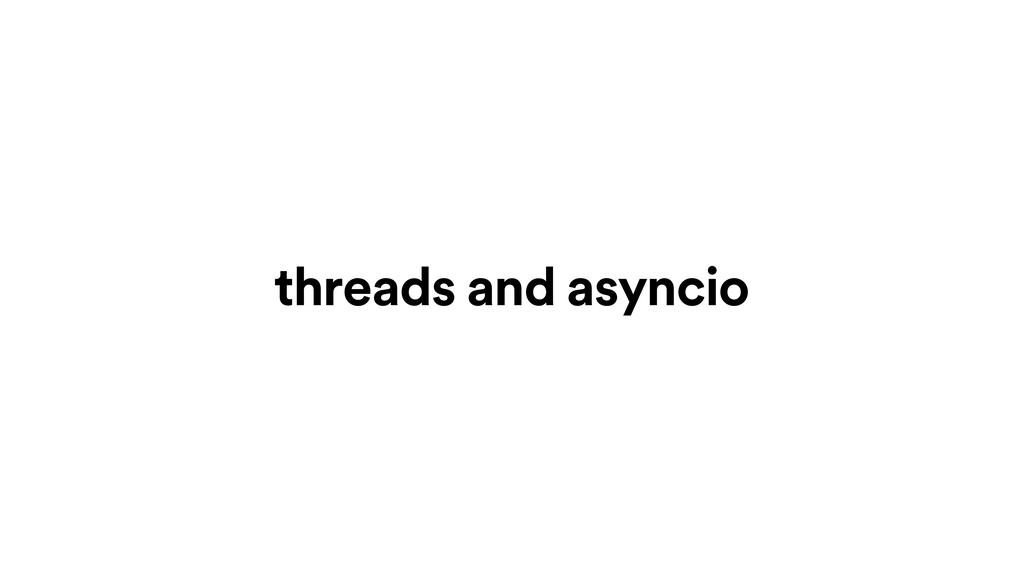 threads and asyncio
