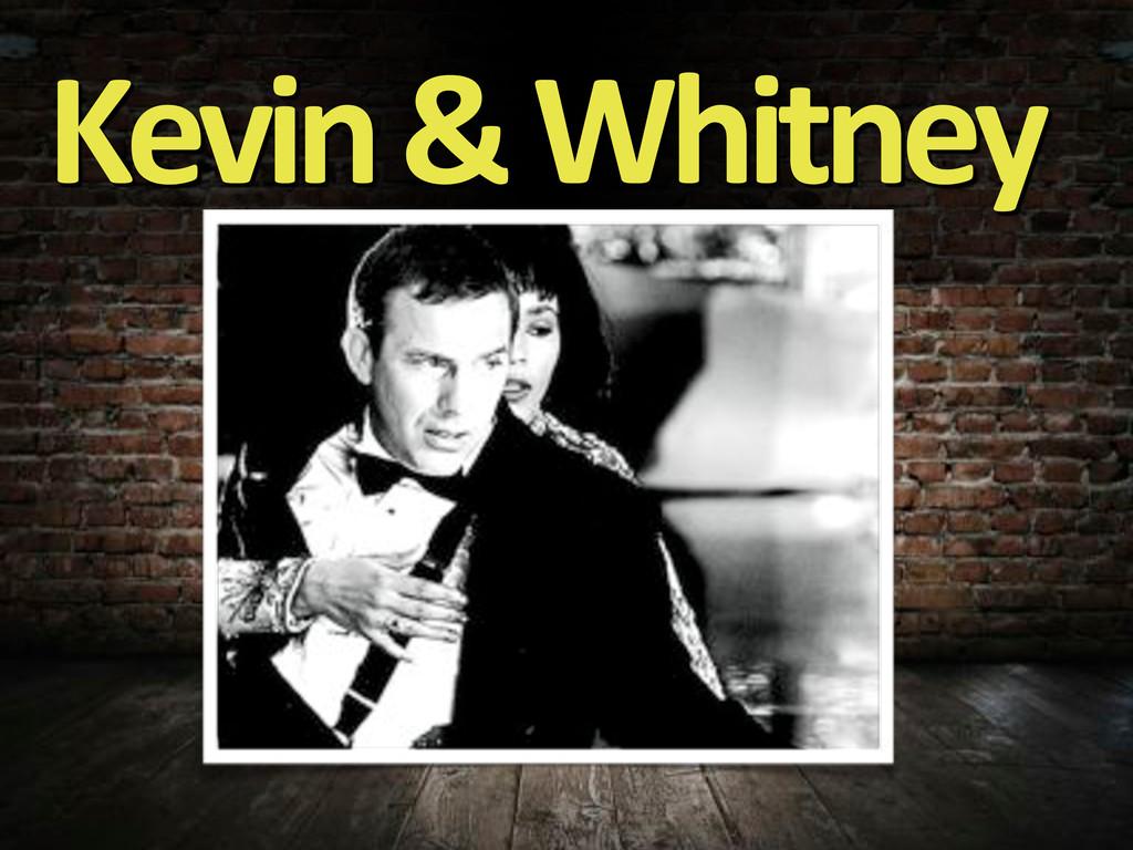 Kevin&&&Whitney