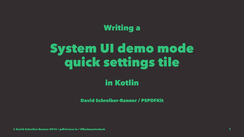 Writing a System UI demo mode quick settings ti...