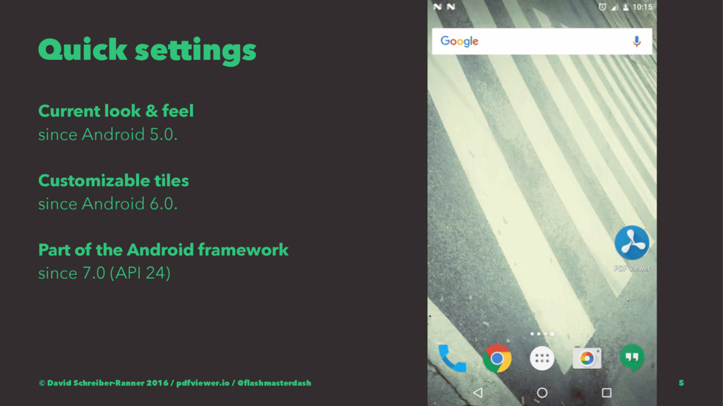 Quick settings Current look & feel since Androi...