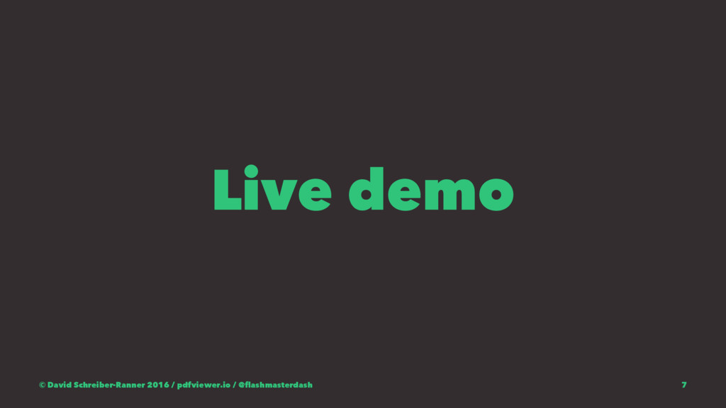 Live demo © David Schreiber-Ranner 2016 / pdfvi...