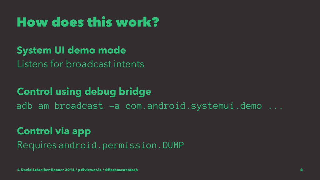 How does this work? System UI demo mode Listens...