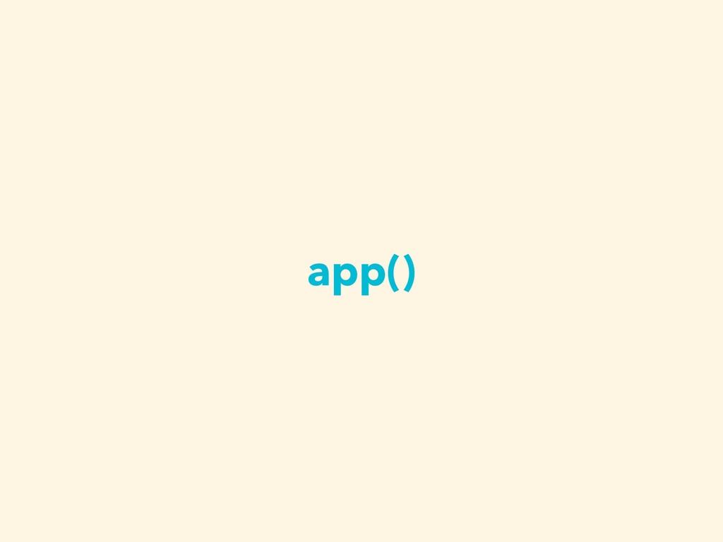 app()