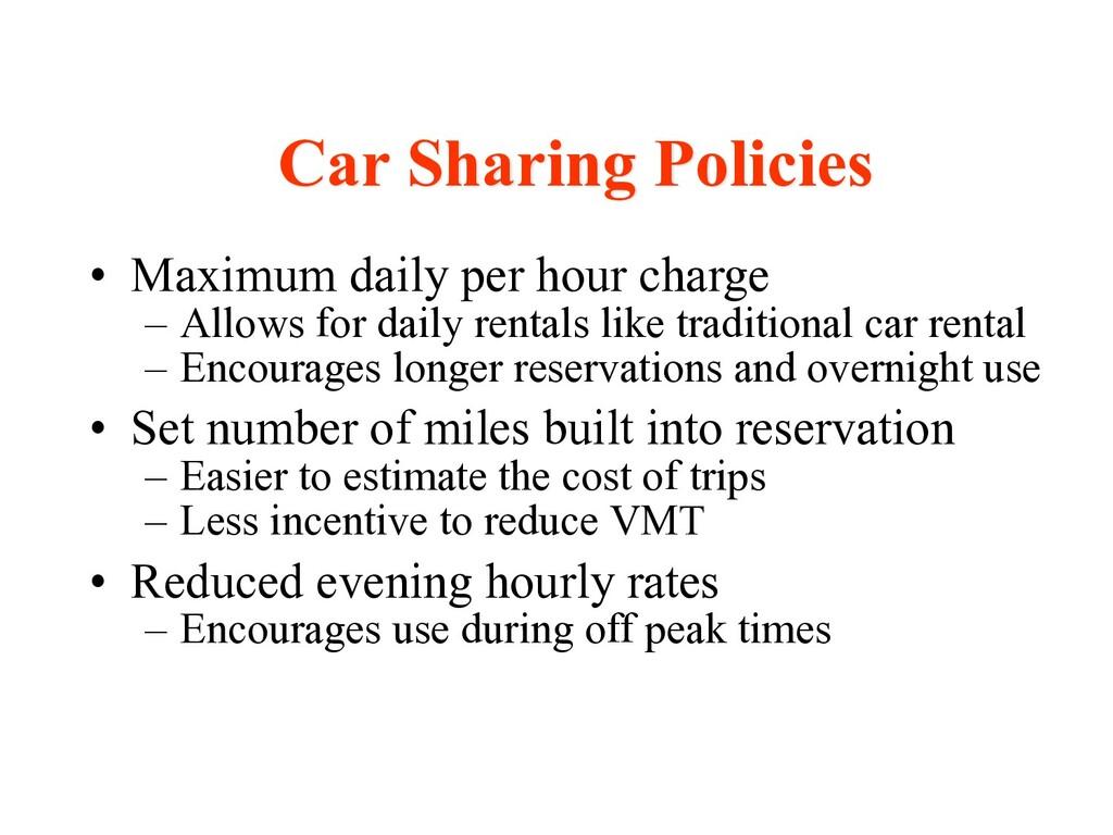 • Maximum daily per hour charge – Allows for da...