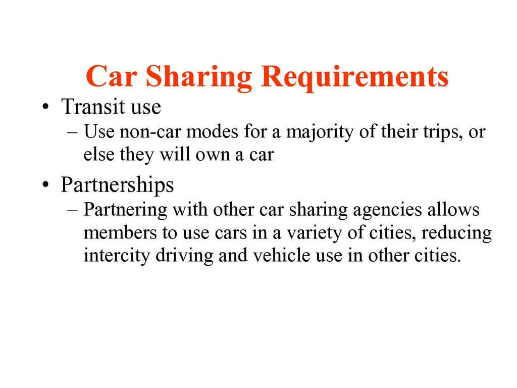 • Transit use – Use non-car modes for a majorit...