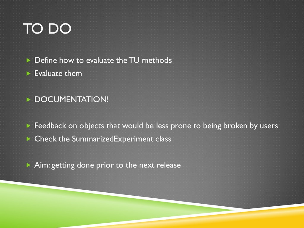 TO DO  Define how to evaluate the TU methods ...