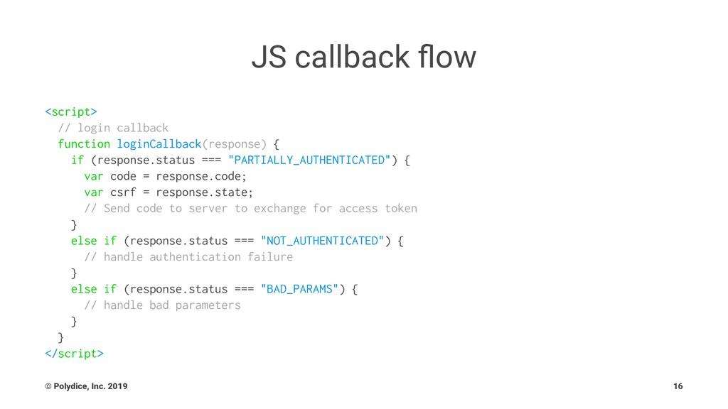 JS callback flow <script> // login callback func...