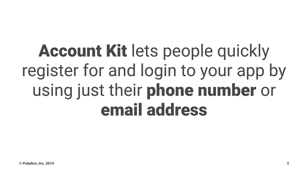 Account Kit lets people quickly register for an...