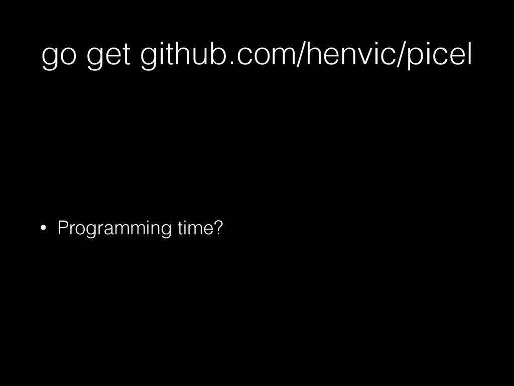 go get github.com/henvic/picel • Programming ti...