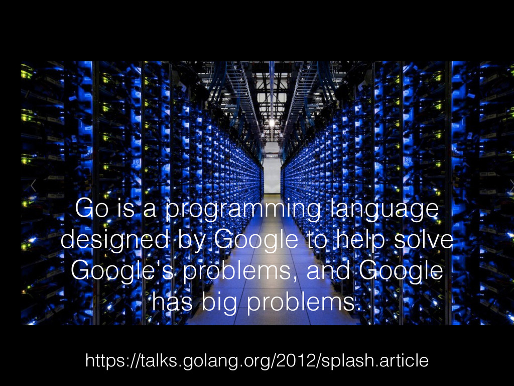 Go is a programming language designed by Google...