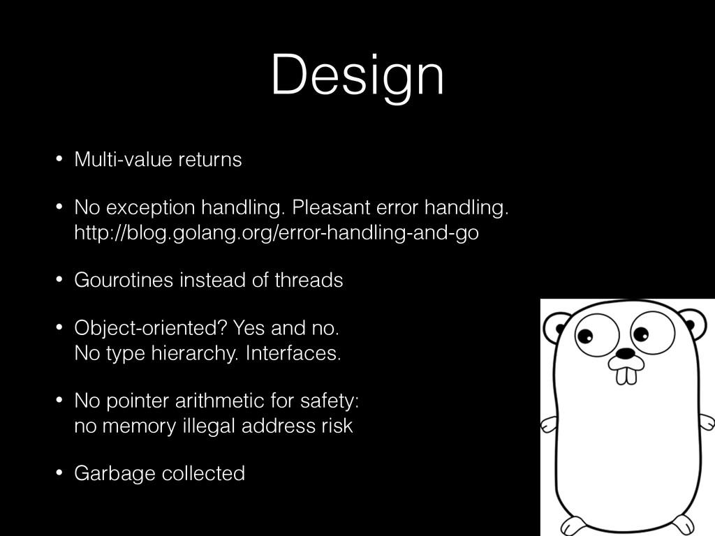 Design • Multi-value returns • No exception han...