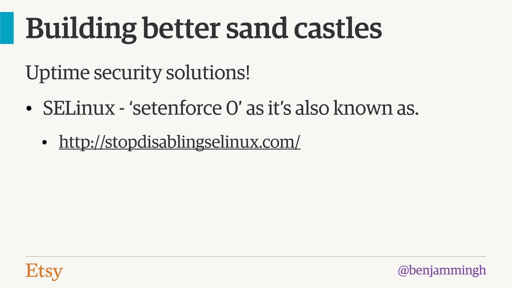 @benjammingh Building better sand castles Uptim...