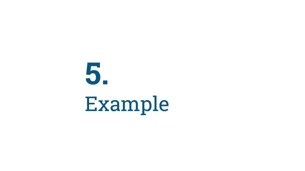89 5. Example
