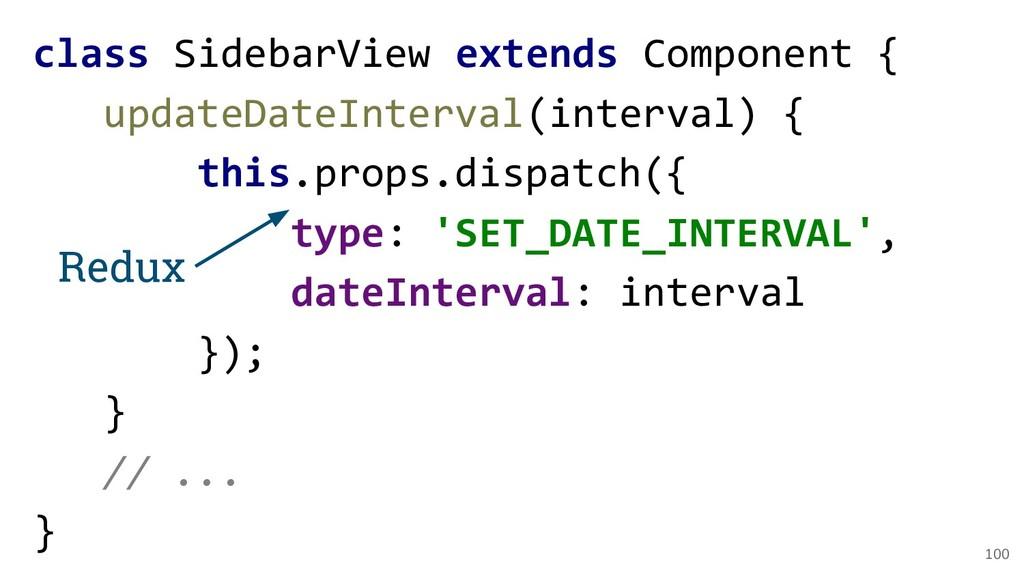 100 class SidebarView extends Component { updat...