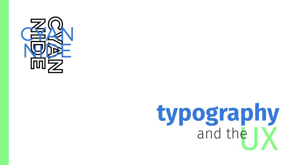 UX typography and the