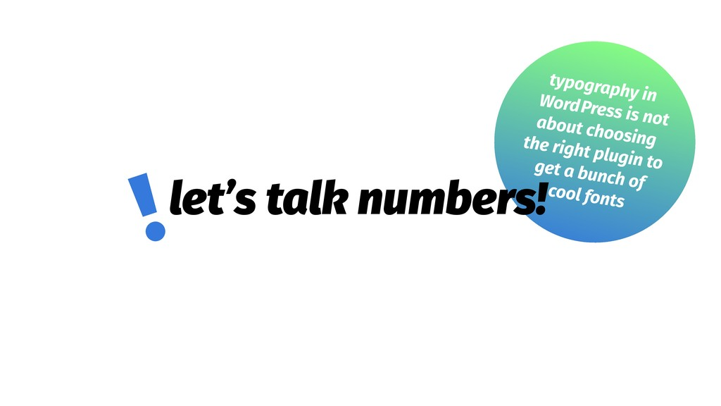 let's talk numbers! !