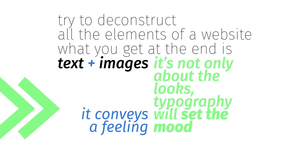 it's not only about the looks, typography will ...