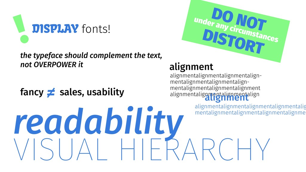 !DISPLAY fonts! alignment VISUAL HIERARCHY read...