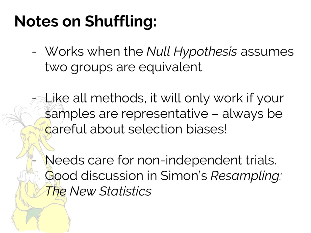 Notes on Shuffling: - Works when the Null Hypot...