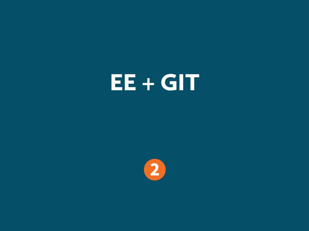 EE + GIT