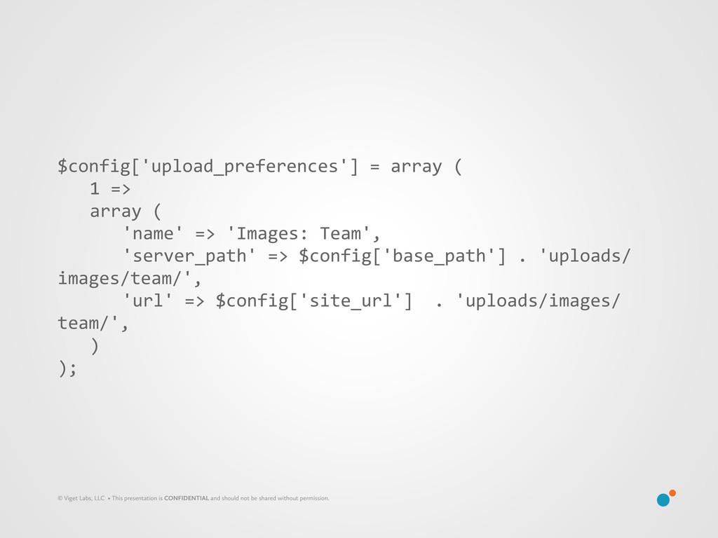 $config['upload_preferences'] = array ...