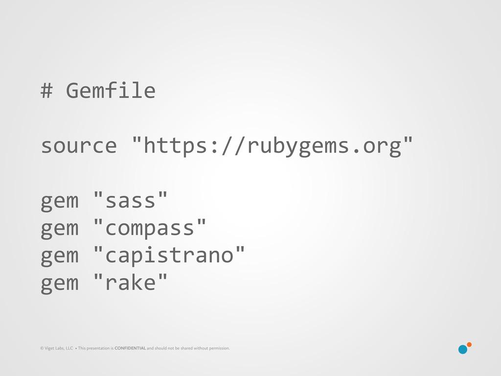 "# Gemfile source ""https://rubygems.org"" g..."