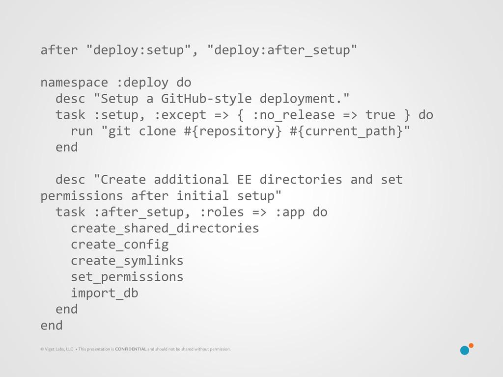 """after """"deploy:setup"""", """"deploy:after_setup..."""