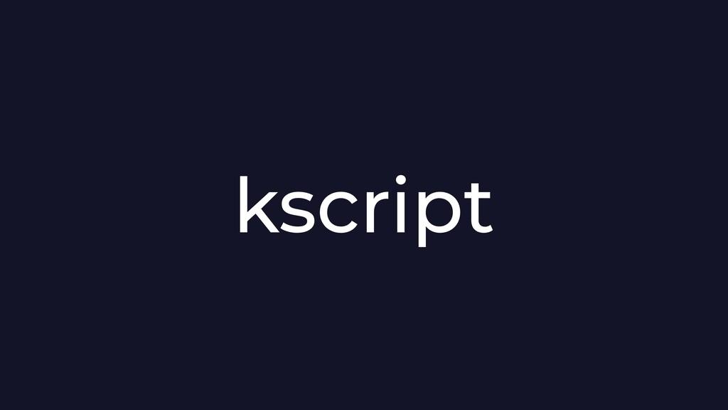 kscript