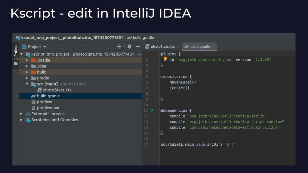 Kscript - edit in IntelliJ IDEA