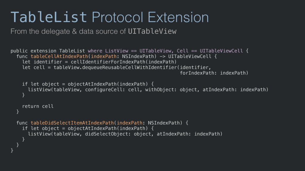 TableList Protocol Extension From the delegate ...